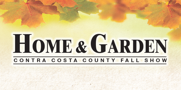 Contra costa county fall home garden show your town Fall home and garden show