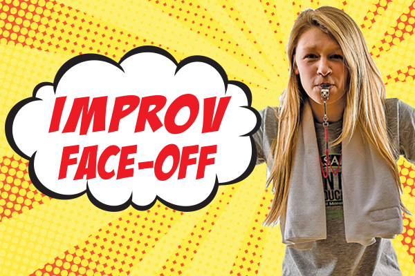 Improv Face-Off