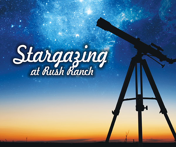Stargazing Rush Ranch 2018