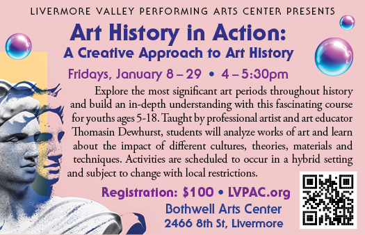 LIVERMORE – Explore the most significant art periods throughout history and build an in-depth understanding with this fascinating course for youths ages 5-18. Taught by professional artist and art educator Thomasin Dewhurst, students will analyze works of art and learn about the impact of different cultures, theories, materials and techniques. Activities are scheduled to occur in a hybrid setting and subject to change with local restrictions
