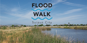 suisun city flood walk