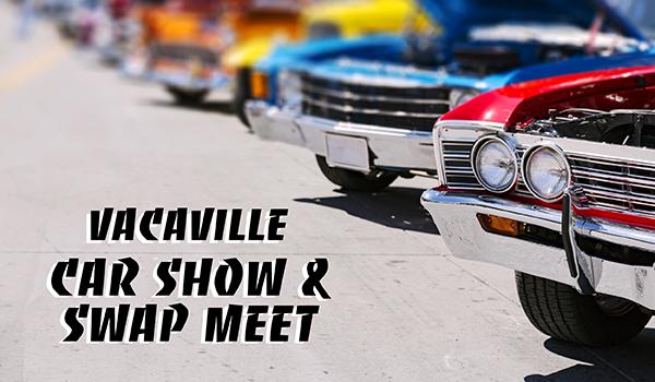 vacaville car show swap meet