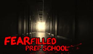 fearfilled prep school